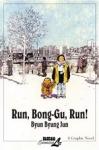 (P/B) RUN, BONG-GU, RUN!