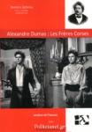 ALEXANDRE DUMAS: LES FRERES CORSES - ANALYSE DE L'OEUVRE