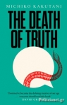 (H/B) THE DEATH OF TRUTH