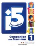 INCREDIBLE 5 LEVEL 1 COMPANION AND GRAMMAR