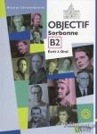 OBJECTIF SORBONNE B2 (+CD-ROM)