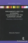 (P/B) PARLIAMENTS AND THE ECONOMIC GOVERNANCE OF THE EUROPEAN UNION