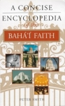 (P/B) A CONCISE ENCYCLOPEDIA OF THE BAHA'I FAITH