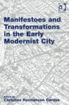 (P/B) MANIFESTOES AND TRANSFORMATIONS IN THE EARLY MODERNIST CITY