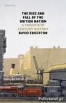 (H/B) THE RISE AND FALL OF THE BRITISH NATION