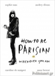 (H/B) HOW TO BE PARISIAN