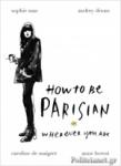 (H/B) HOW TO BE PARISIAN