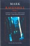 (P/B) RAVENHILL: PLAYS 1