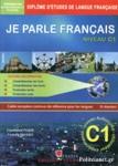 JE PARLE FRANCAIS NIVEAU C1