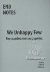 WE UNHAPPY FEW