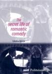 (P/B) THE SECRET LIFE OF ROMANTIC COMEDY