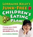 (P/B) LORRAINE KELLY'S JUNK-FREE CHILDREN'S EATING PLAN