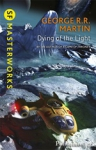 (P/B) DYING OF THE LIGHT