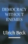 (P/B) DEMOCRACY WITHOUT ENEMIES