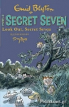 (P/B) LOOK OUT, SECRET SEVEN