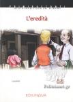 L' EREDITA B1-B2 INTERMEDIO