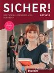 SICHER AKTUELL B2 LEKTION 1-12