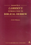 (P/B) ANNOTATED KEY TO LAMBDIN'S INTRODUCTION TO BIBLICAL HEBREW
