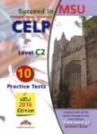 SUCCEED IN MICHIGAN STATE UNIVERSITY CELP C2 MSU