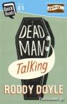 (P/B) DEAD MAN TALKING