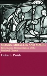 (P/B) MONKS, MIRACLES AND MAGIC