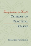 "(P/B) IMAGINATION IN KANT'S ""CRITIQUE OF PRACTICAL REASON"""