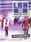 LRN C2 PRACTICE TESTS, 10 PRACTICE TESTS