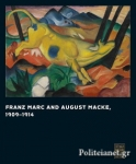 (H/B) FRANZ MARC AND AUGUST MACKE, 1909-1014