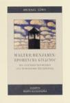 WALTER BENJAMIN : ΠΡΟΜΗΝΥΜΑ ΚΙΝΔΥΝΟΥ