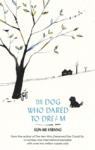 (P/B) THE DOG WHO DARED TO DREAM