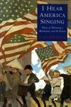 (P/B) I HEAR AMERICA SINGING