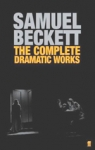 (P/B) THE COMPLETE DRAMATIC WORKS OF SAMUEL BECKETT
