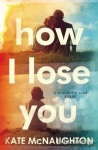 (P/B) HOW I LOSE YOU