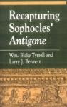 (P/B) RECUPTURING SOPHOCLES' ANTIGONE