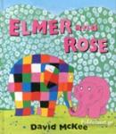 ELMER AND ROSE