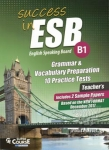 SUCCESS IN ESB B1 - GRAMMAR AND VOCABULARY PREPARATION 10 PRACTICE TESTS