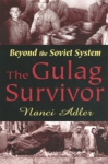 (P/B) THE GULAG SURVIVOR