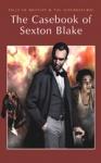 (P/B) THE CASEBOOK OF SEXTON BLAKE