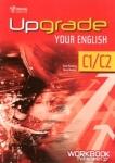 UPGRADE YOUR ENGLISH C1/C2