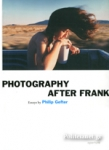 (P/B) PHOTOGRAPHY AFTER FRANK