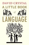 (P/B) A LITTLE BOOK OF LANGUAGE