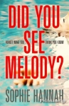 (P/B) DID YOU SEE MELODY?