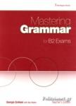 MASTERING GRAMMAR FOR B2 EXAMS