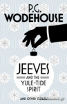 (P/B) JEEVES AND THE YULE-TIDE SPIRIT