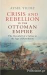 (H/B) CRISIS AND REBELLION IN THE OTTOMAN EMPIRE