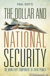 (P/B) THE DOLLAR AND NATIONAL SECURITY