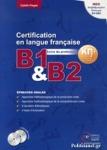 CERTIFICATION EN LANGUE FRANCAISE B1-B2 EPREUVES ORALES