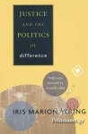 (P/B) JUSTICE AND THE POLITICS OF DIFFERENCE