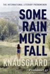 (P/B) SOME RAIN MUST FALL