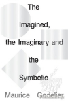 (P/B) THE IMAGINED, THE IMAGINARY AND THE SYMBOLIC